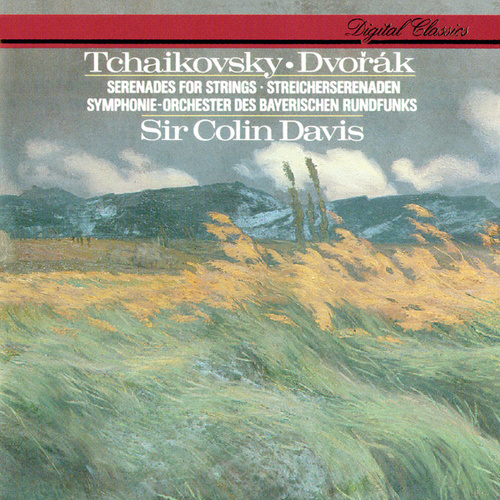 Tchaikovsky: Serenade For Strings / Dvorák: Serenade For Strings by Sir Colin Davis