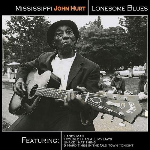 Mississippi John Hurt - Lonesome Blues by Mississippi John Hurt