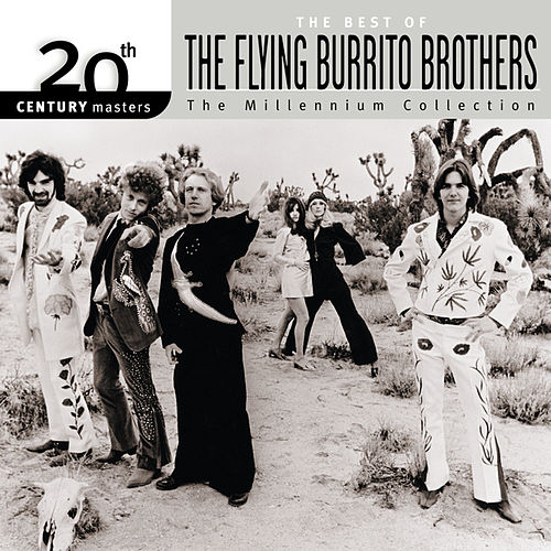20th Century Masters: The Millennium Collection... by The Flying Burrito Brothers