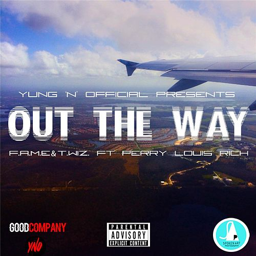 Out the Way (feat. Perry Louis Rich) von Twiz