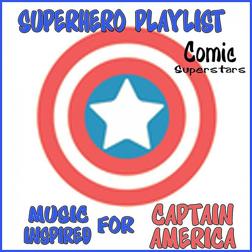 Superhero Playlist: Music Inspired for Captain America de Various Artists