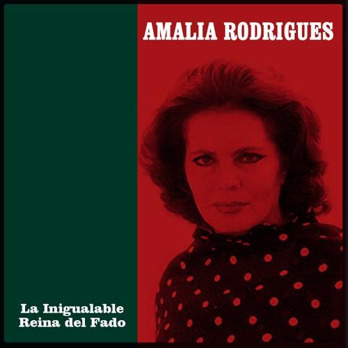 La Inigualable Reina del Fado de Amalia Rodrigues