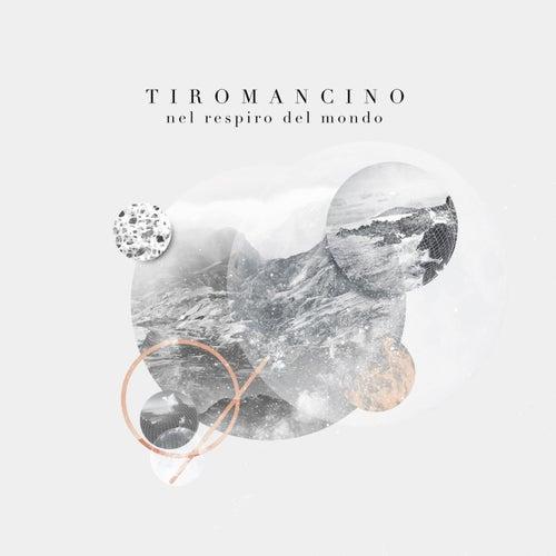 Nel respiro del mondo by Tiromancino