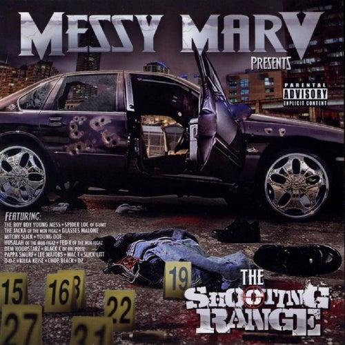 Messy Marv Presents: The Shooting Range von Various Artists