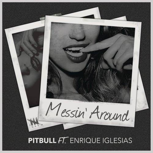 Messin' Around de Pitbull