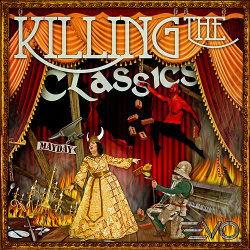 Killing the Classics: Classical Masters Gone Mad by Various Artists