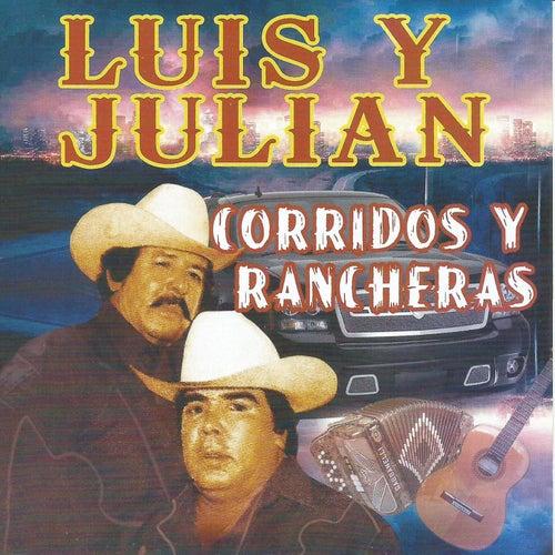 Corridos y Rancheras by Luis Y Julian