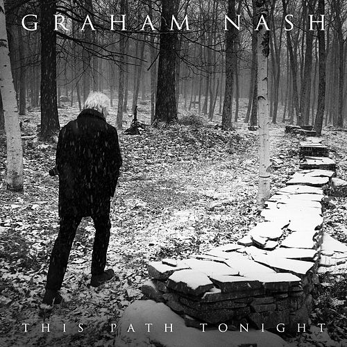 This Path Tonight [Blue Castle Records] by Graham Nash