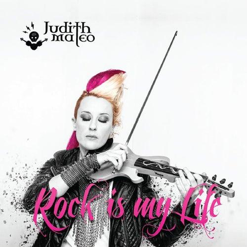 Rock is my life von Judith Mateo