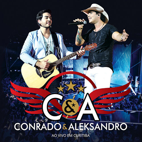 Ao Vivo Em Curitiba (Deluxe) de Conrado & Aleksandro