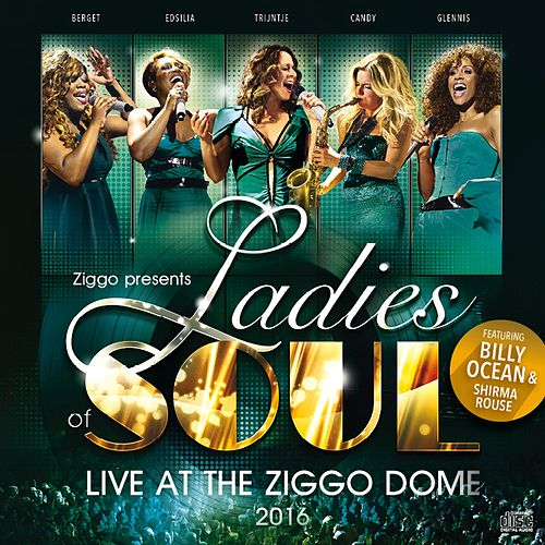Live at the Ziggodome 2016 fra Ladies of Soul