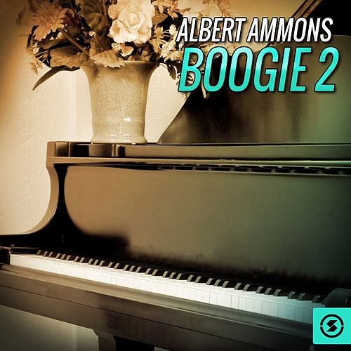 Boogie 2 by Albert Ammons