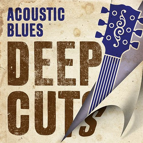 Acoustic Blues Deep Cuts de Various Artists