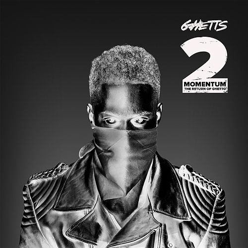 Momentum 2 (The Return of Ghetto) von GHETTS
