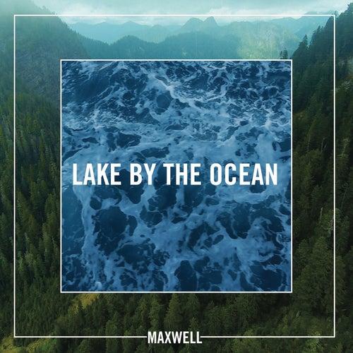Lake By the Ocean de Maxwell