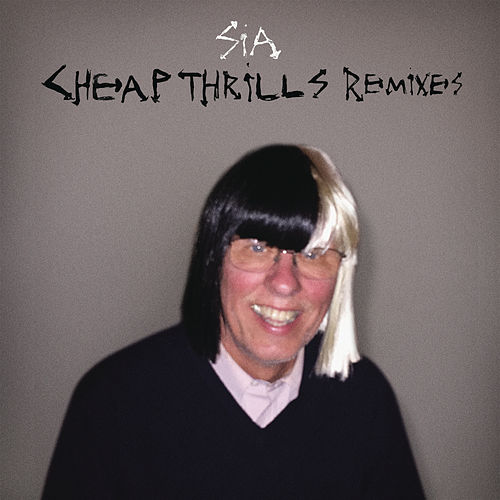 Cheap Thrills (Remixes) de Sia