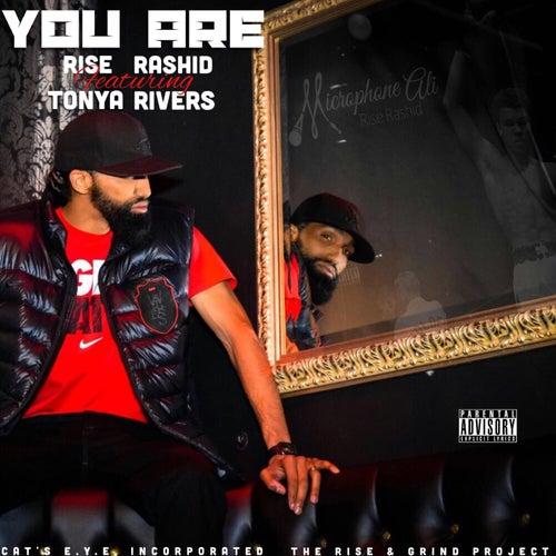 You Are (feat. Tonya Rivers) de Rise Rashid