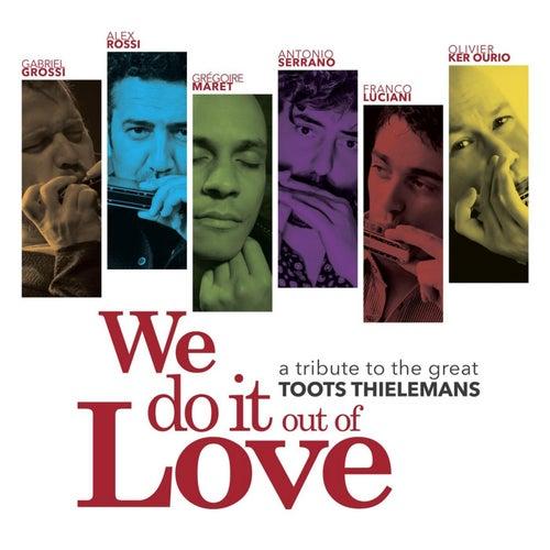 We Do It out of Love de Various Artists