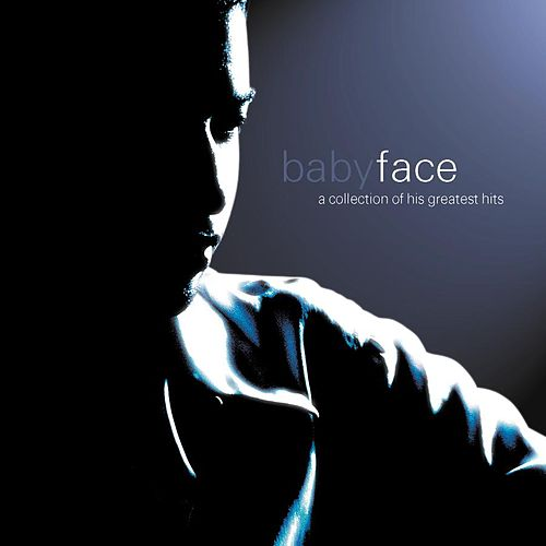 A Collection Of His Greatest Hits by Babyface