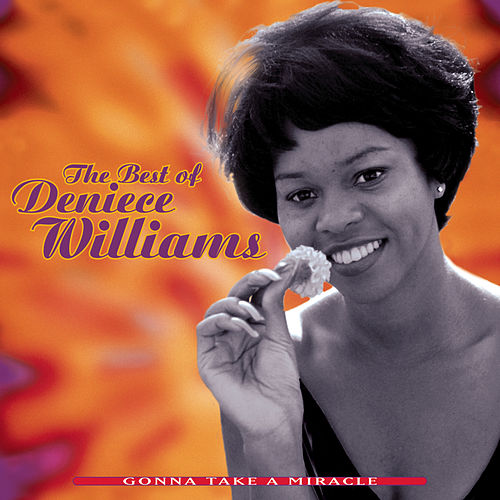 Gonna Take A Miracle: The Best Of Deniece Williams de Deniece Williams