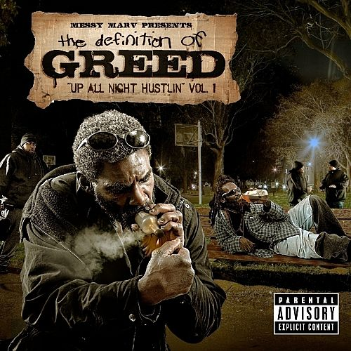 Messy Marv Presents: Up All Night Hustlin-Definition Of Greed Vol.1 de Various Artists