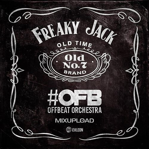 Freaky Jack by OFB