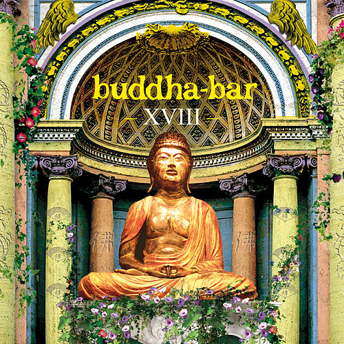 Buddha-Bar XVIII de Various Artists