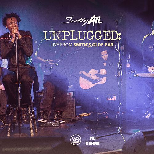 Unplugged: Live from Smith's Olde Bar von Scotty ATL
