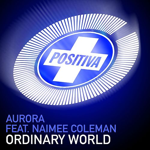 Ordinary World by AURORA