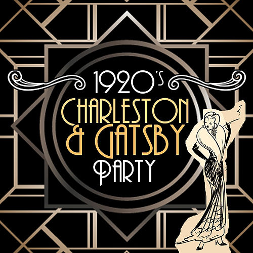 1920's Charleston & Gatsby Party by Various Artists
