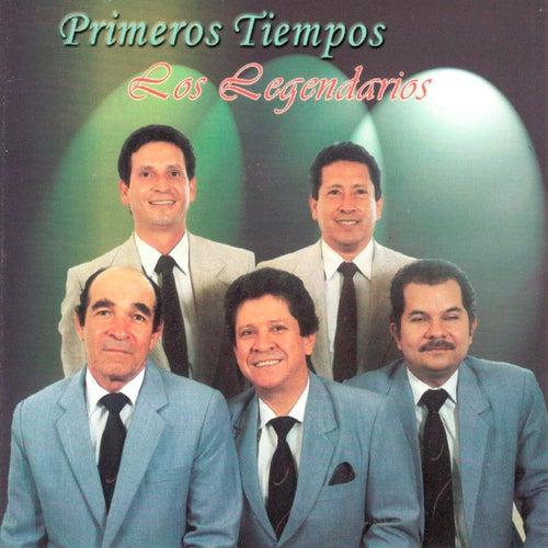 Primeros Tiempos by Los Legendarios