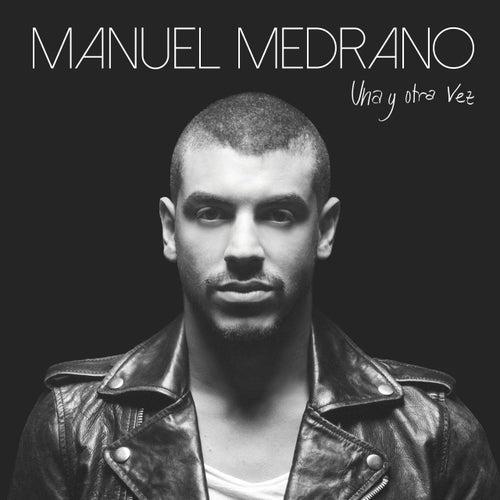 Una y otra vez de Manuel Medrano
