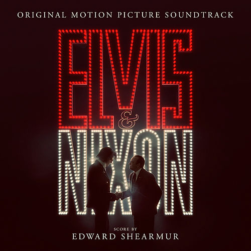Elvis & Nixon (Original Motion Picture Soundtrack) von Various Artists