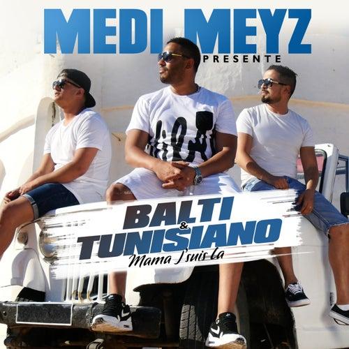 Mama j'suis là de Medi Meyz