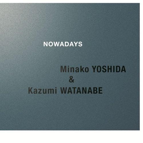 Nowadays by Kazumi Watanabe