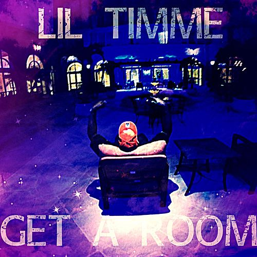 Get a Room by Lil Timme