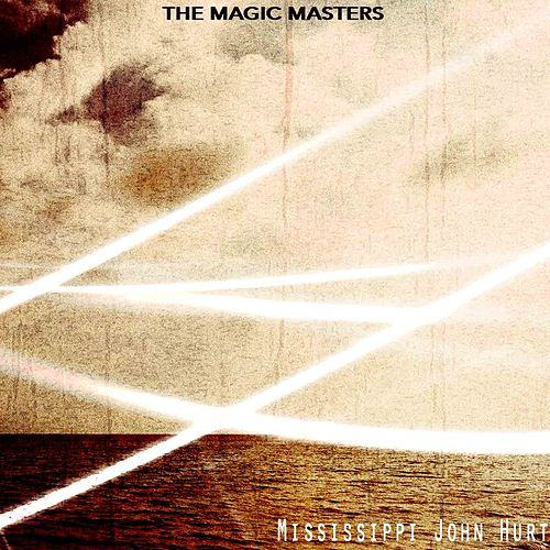 The Magic Masters de Mississippi John Hurt