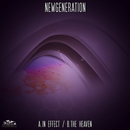 In Effect / The Heaven by New Generation