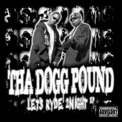 Lets Ryde 2Night EP de Tha Dogg Pound