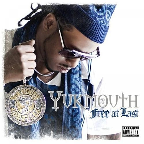 Free At Last von Yukmouth