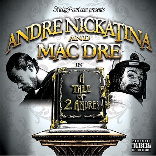 A Tale Of Two Andres von Mac Dre