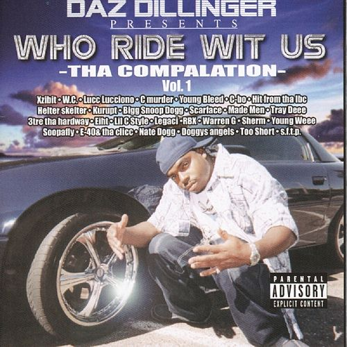 Who Ride Wit Us Vol 1 de Daz Dillinger
