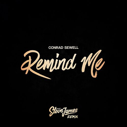 Remind Me (Steve James Remix) de Conrad Sewell