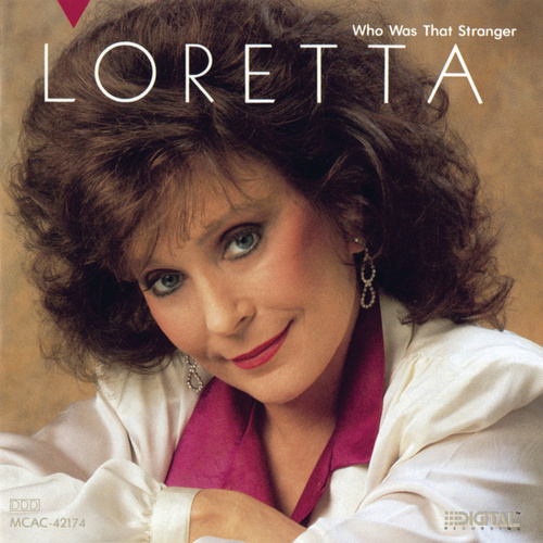 Who Was That Stranger von Loretta Lynn