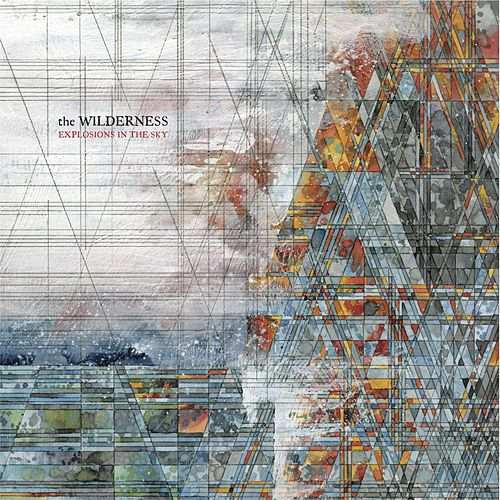 The Wilderness de Explosions In The Sky