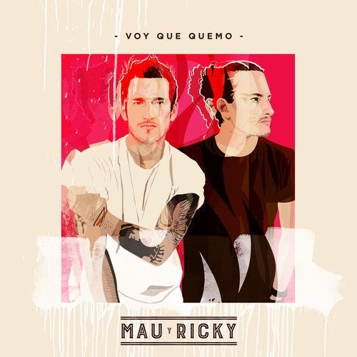 Voy Que Quemo von Mau y Ricky