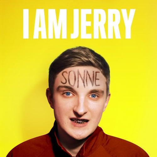 Wir wolln die Sonne sehn von I Am Jerry