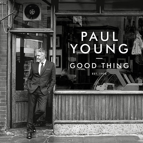 Good Thing by Paul Young