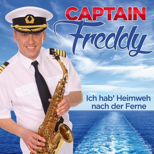 Ich hab' Heimweh nach der Ferne von Captain Freddy