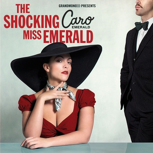 The Shocking Miss Emerald de Caro Emerald